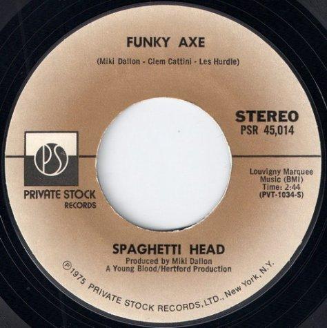 Spaghetti Head - Funky Axe (Private Stock) 1975