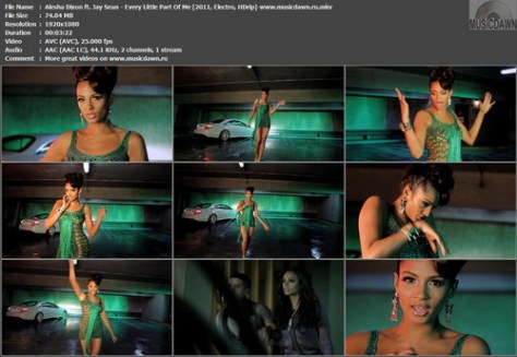 Alesha Dixon ft. Jay Sean - Every Little Part Of Me (2011, Electro, HDrip)