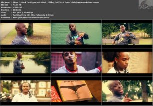 Pierre Ft. Black The Ripper And G Frsh – Chilling Out [2010, HDrip] Music Video