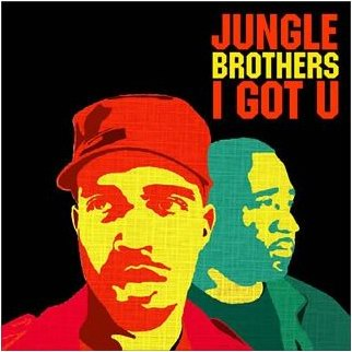 Jungle Brothers – I Got U [Rambling Records] '2006