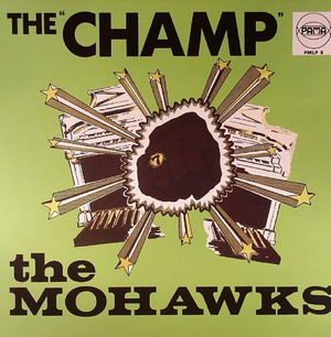 The Mohawks – Champ [Pama] '1968