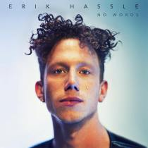 Check out the video for Swedish singer/songwriter Erik Hassle's new single, No Words!