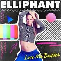 Elliphant Premieres 'Love Me Badder' Video