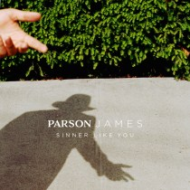 """Parson James Releases his Debut Single, """"Sinner Like You"""" out now via RCA Records. Stay tuned for more info on Parson's debut album, and live dates."""