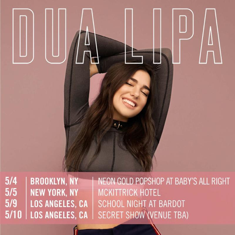 Catch Dua Lipa on tour in New York and LA this Spring!