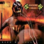 machine-head-burn-my-eyes-album-cover