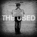 """Hands and Faces"" by The Used – The Song of the Week for 3/19/2012"