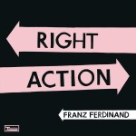 """Franz Ferdinand release lead single """"Right Action"""" from upcoming 4th studio album"""
