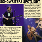 Arr: Songwriters Spotlight, Skråen!