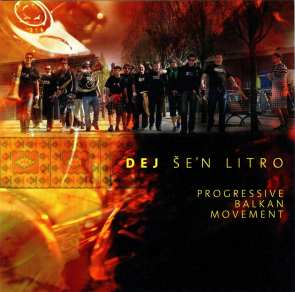 Dej Še'n Litro - Progressive Balkan Movement (2014)