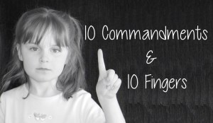 Fun Way to Memorize the Ten Commandments