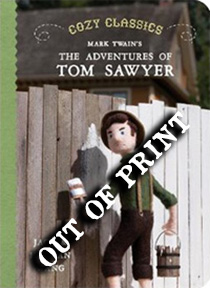 Cozy-Classics---Tom-Sawyer (out of print)