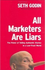 seth godin all marketers are liars