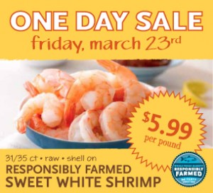 shrimp One Day Sale: Whole Foods Sweet White Shrimp $5.99/lb.