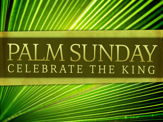 Prayers for the Week - Palm Sunday