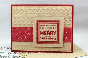 Liz Bailey Stampin' Up! Demonstrator - Holly Jolly Layers - Cable Knit Dynamic TIEF - Warmth & Cheer DSP stack