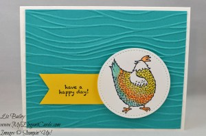 Liz Bailey Stampin' Up! Demonstrator - Hey Chick