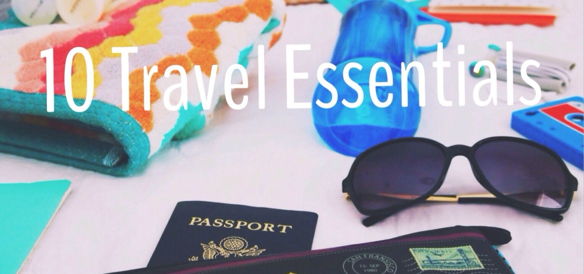 10 Travel Essentials