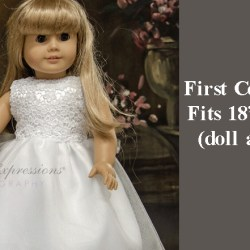 First Communion Doll Dresses Doll Dresses for First Communion