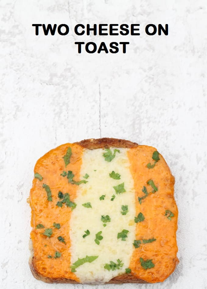 two cheese on toast | my fussy eater