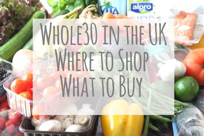 Whole30 UK Shopping List
