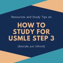 How To Study For USMLE Step 3