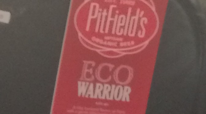 Eco Warrior - Pitfield's Brewery