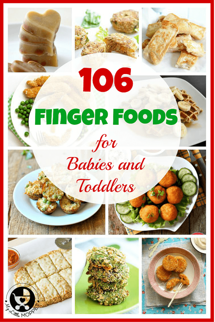 List Of Finger Food Ideas For Babies