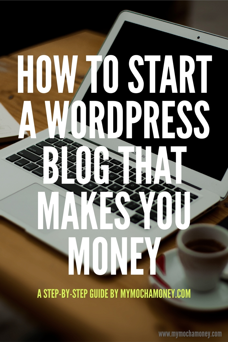 start a wordpress blog for money
