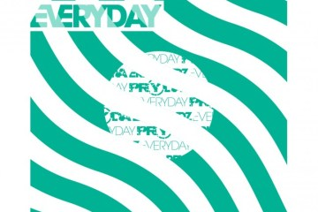 prydz every day