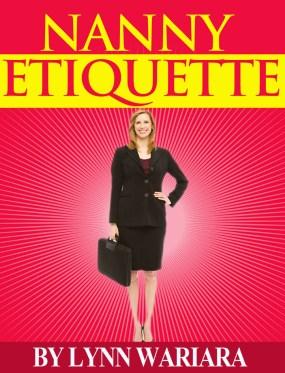 Nanny Etiquette