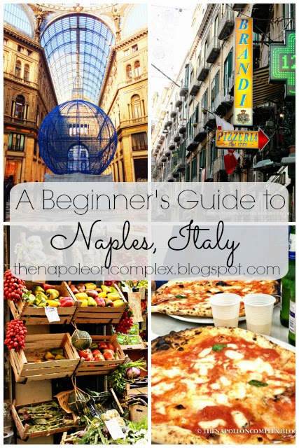 A Beginner's Guide to Naples