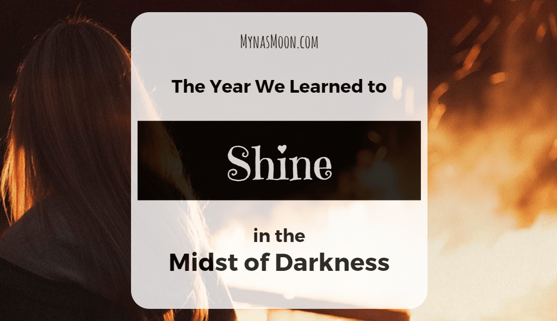 The Year We Learned to Shine in the Midst of Darkness