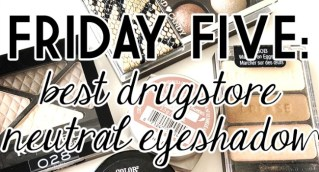 best drugstore neutral eyeshadow
