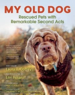 http://www.amazon.com/My-Old-Dog-Rescued-Remarkable/dp/1608683400/