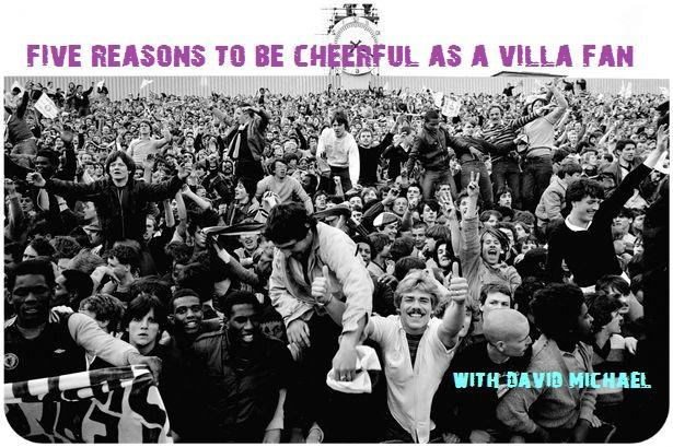 five reasons villa fans