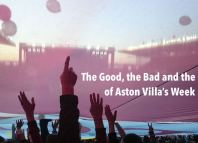good bad ugly aston villa