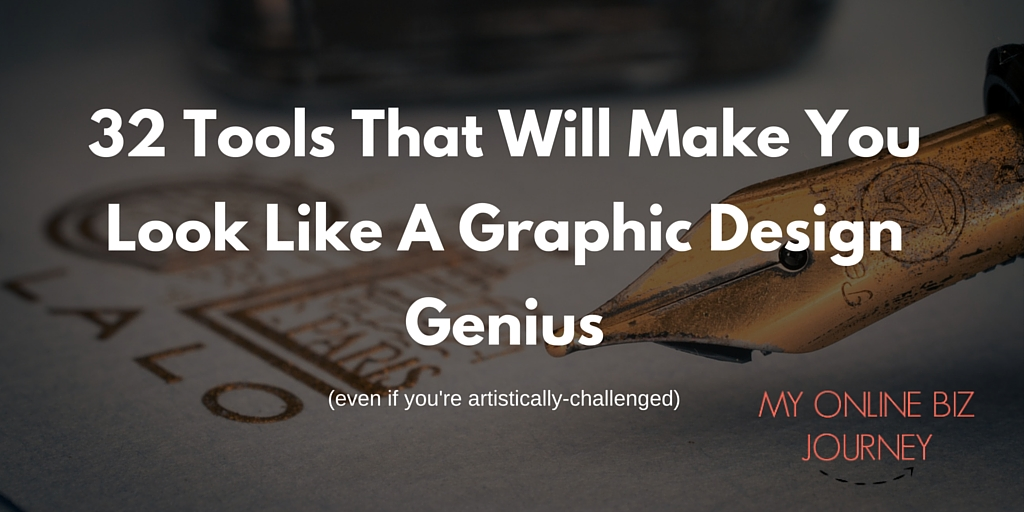 32 Tools That Will Make You Look Like A Graphic Design Genius (even if you're artistically challenged)