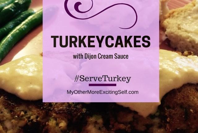 Turkey Tuesday | Turkeycakes via MyOtherMoreExcitingSelf.com #serveturkey #tryturkey #switchtoturkey #turkeyeveryday #JennieO