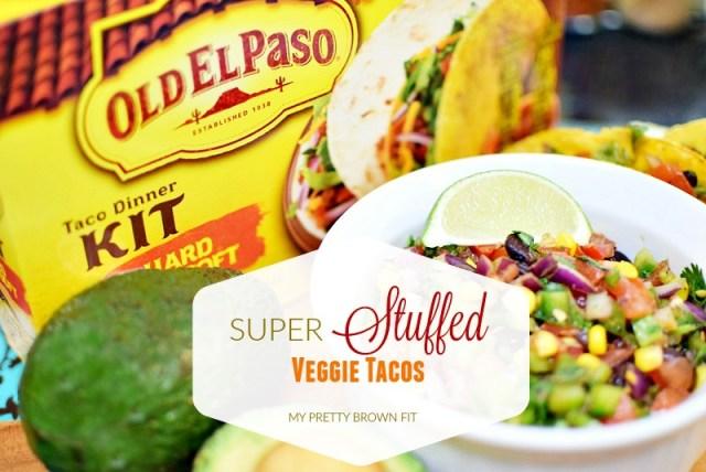Super Stuffed Veggies Tacos - My Pretty Brown Fit