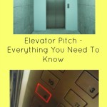 Elevator Pitch – Everything You Need To Know