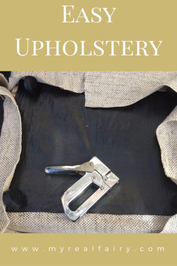 Easy Upholstery….the myrealfairy way….