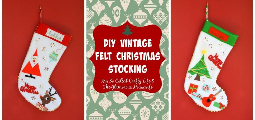 DIY Vintage Style Felt Christmas Stockings on The Glamorous Housewife!