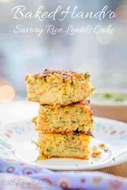 A stact of baked handvo, Baked handvo is a savory rice and mixed lentils cake with vegetables. It is a snack from Gujarat., Gujarati Food, Savory Bake, Savory Rice Lentils Cake,