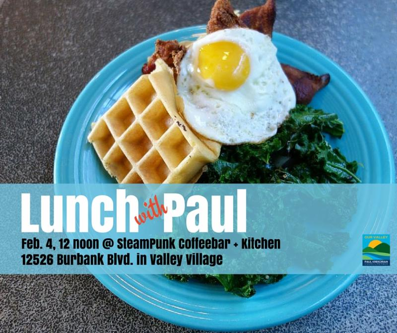 You're Invited: Lunch with Paul in Valley Village