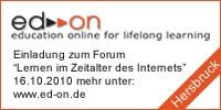 """Pressemitteilung: Erstes ed-on Forum """"Lernen im Zeitalter des Internets"""""""