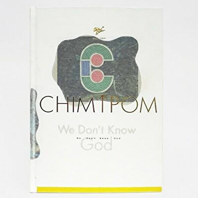 Chim↑Pom 本当のこと教えます Vol.2 <br>『We Don't Know God: Chim↑Pom 2005–2019』刊行記念トーク&#038;サイン会