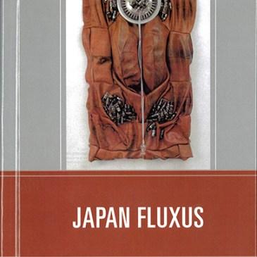 「JAPAN FLUXUS」<br>〜日本におけるフルクサス、フルクサスにおける日本