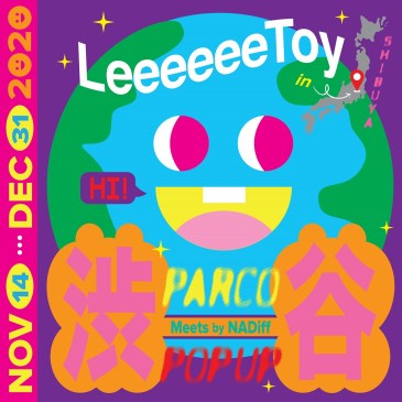 Leeeeee Toy POP UP STORE<br>@ Meets by NADiff