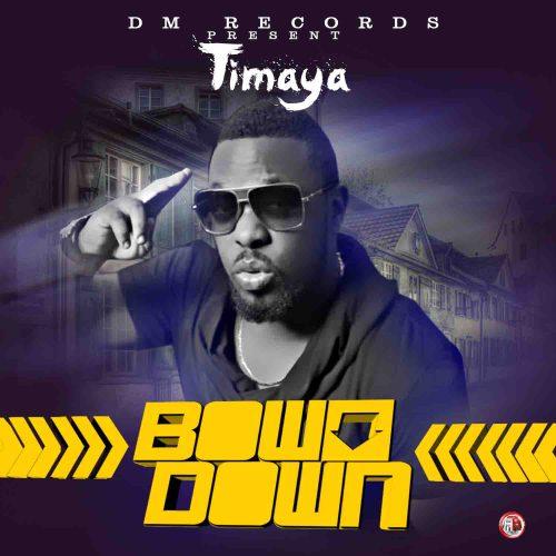 Timaya Bow Down Art 500x500 [Music] Timaya   Bow Down    (Prod. By Young D)